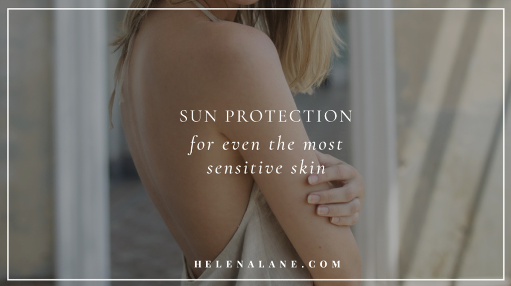 Sensitive skin sun protection