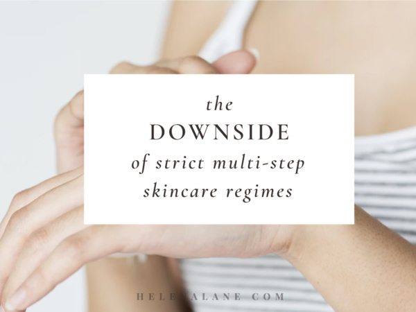 Downside of multi-step skincare regimes