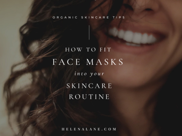 How to fit face masks into your skincare routine
