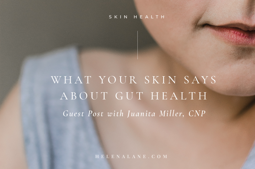 What your Skin says about your gut health