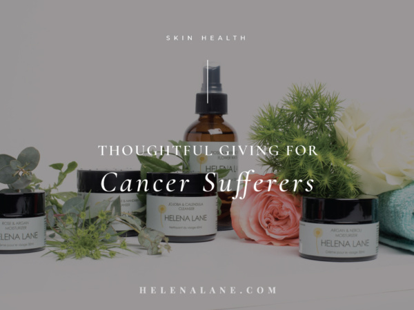 Skincare for Cancer Sufferers