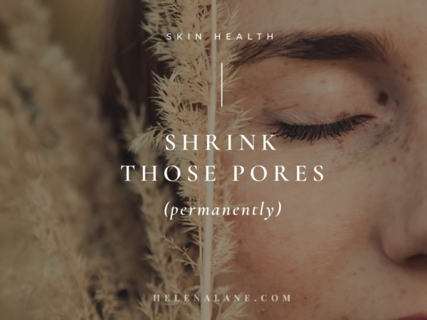 Shrink Pores Permanently