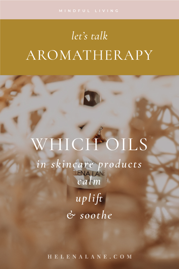 Aromatherapy Benefits of Skincare Products